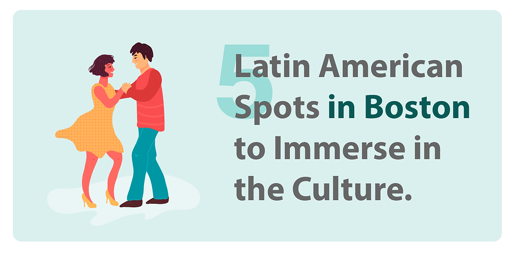 5 Latin American Spots in Boston to practice your Spanish