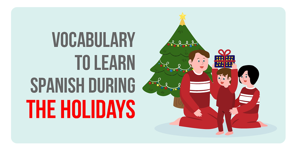 Vocabulary to learn Spanish during Christmas and New Year
