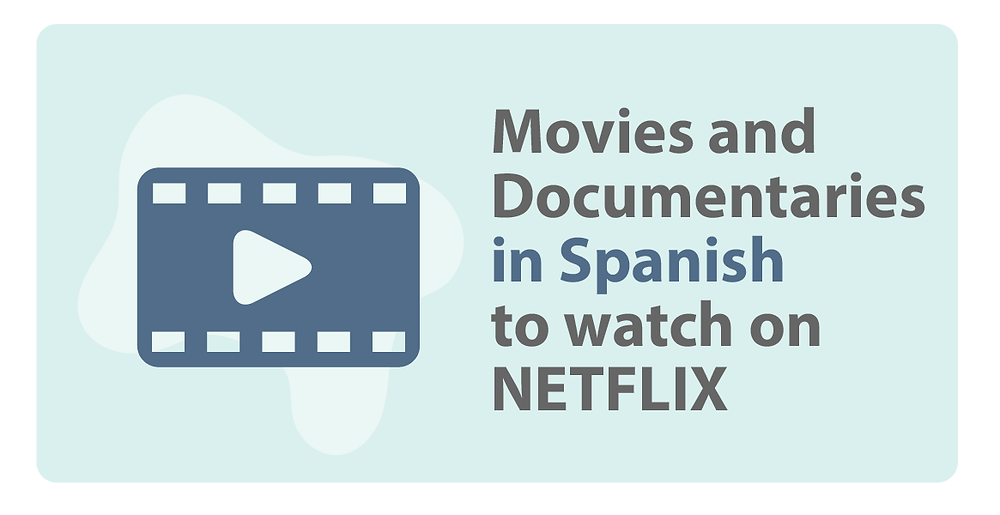 Bored of Spanish grammar? Try these netflix shows to boost your Spanish.