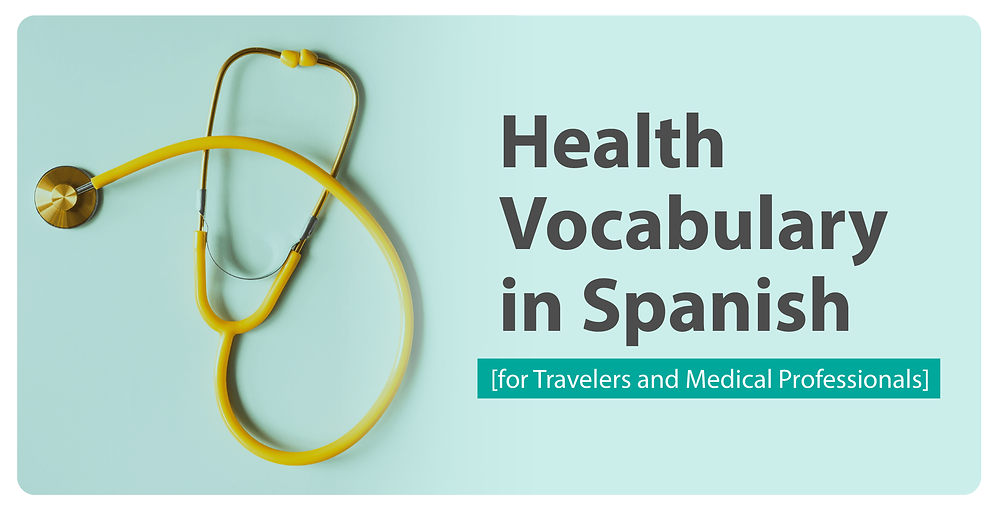 Health Vocabulary in Spanish