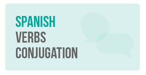 How to learn Spanish verbs conjugation
