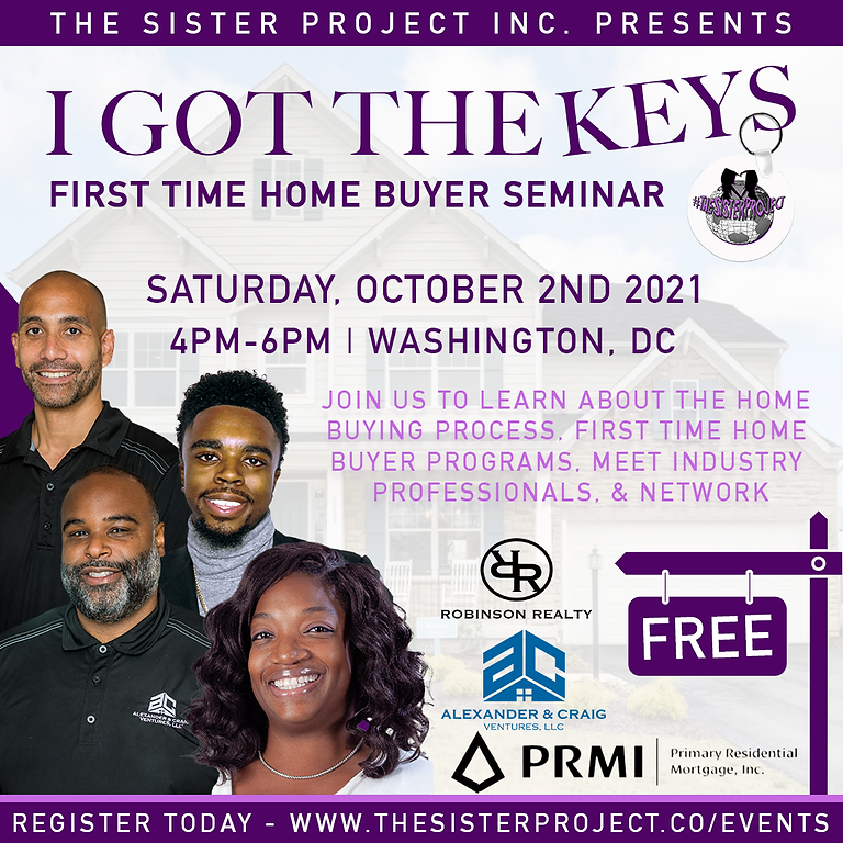 I Got The Keys: First Time Home Buyers Seminar