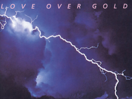 Classics Revisited: Dire Straits - 'Love Over Gold'