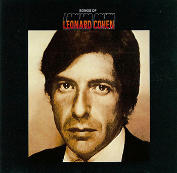 Classics Revisited: Leonard Cohen - 'Songs of Leonard Cohen'