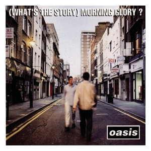 Classics Revisited: Oasis - (What's The Story?) Morning Glory