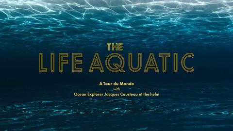 Life Aquatic Opener A