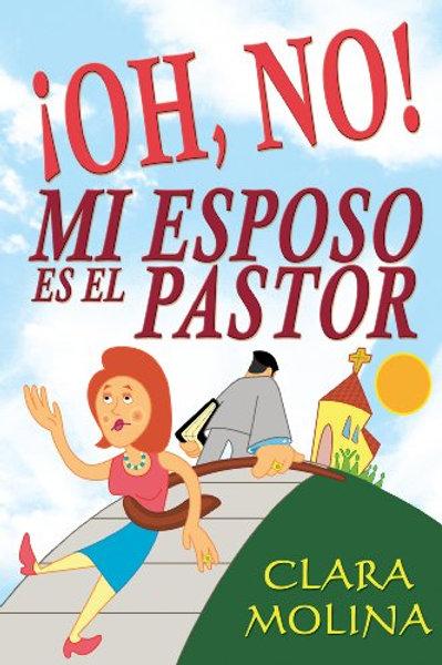 OH NO! MI ESPOSO ES EL PASTOR