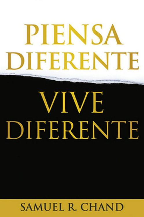 Piensa diferente vive diferente | Samuel R. Chand