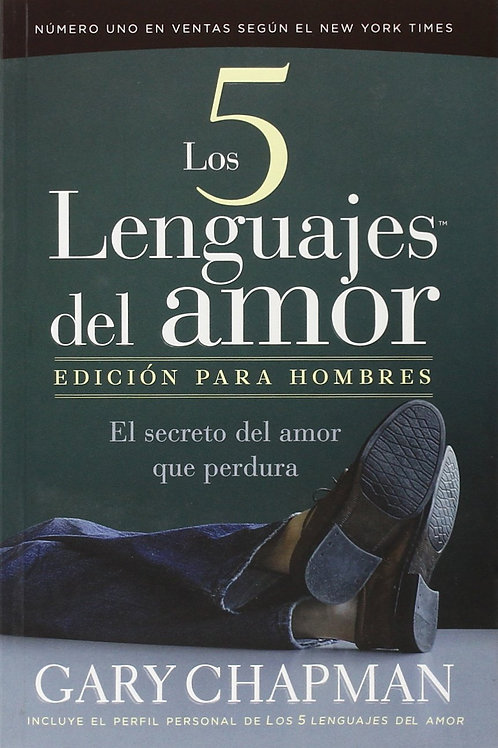 Los 5 lenguajes del amor para hombres | Gary Chapman