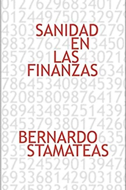 Sanidad en las finanzas | Bernardo Stamateas
