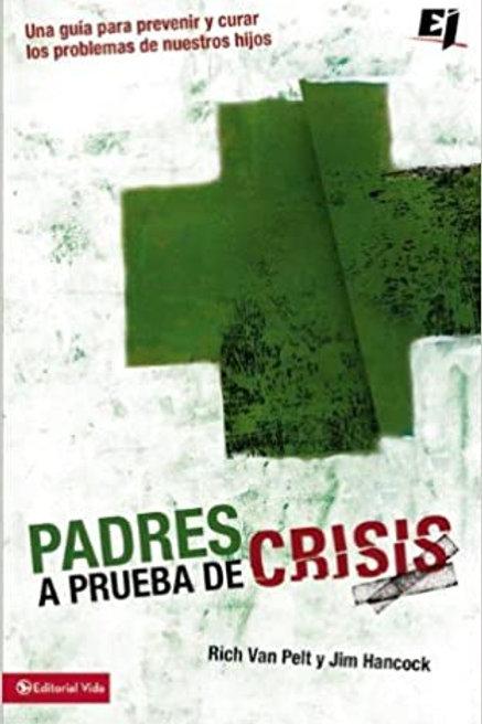Padres a prueba de crisis | Harper Collins