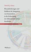 Cover - Pat Geary - Herausforderungen und Gefahren der Integration von Genomdaten in die Erforschung der frühmittelalterlichen Geschichte