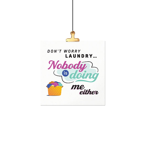 Kitchen Quotes - Laundry