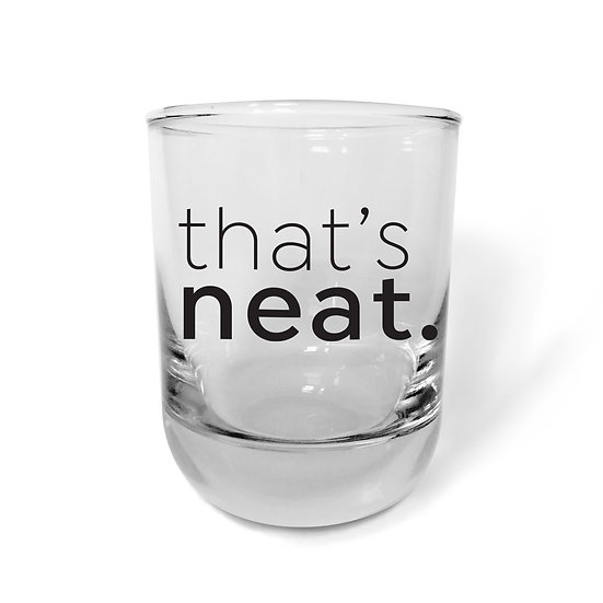 That's Neat Bourbon Glass