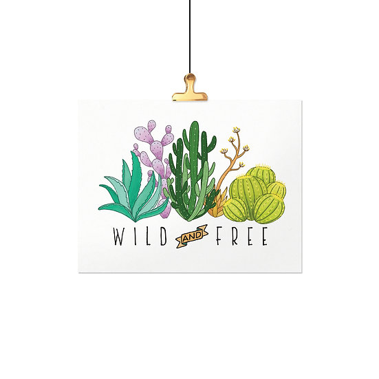 Wild and Free - Cactus