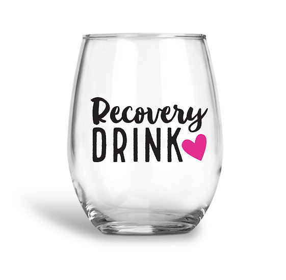 Recovery Drink Wine Glass
