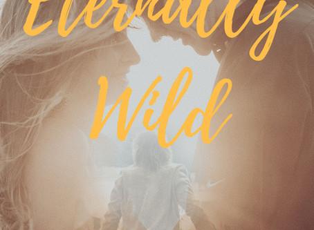 Anatomy of a Novel - Eternally Wild