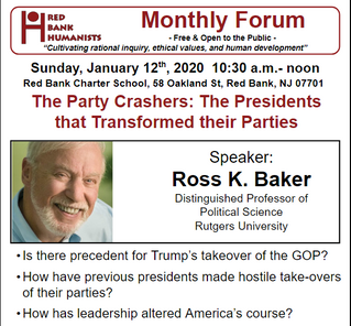 January 2020: Ross K. Baker: The Party Crashers: The Presidents that Transformed their Parties