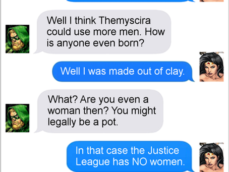 Texts From Superheroes: Feel Like A Woman