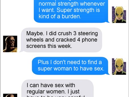 Texts From Superheroes: The Downside