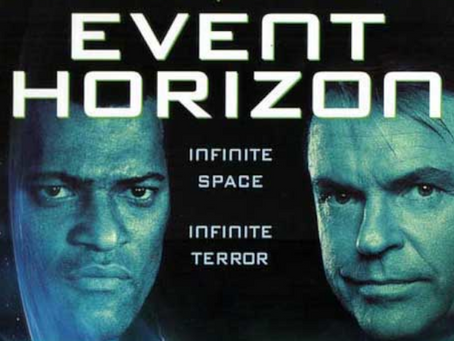 I Hate It But I Love It: Event Horizon