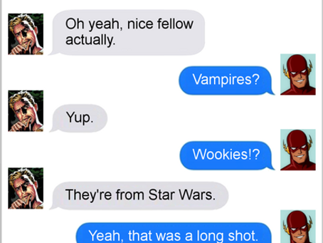 Texts From Superheroes: Live Like Legends
