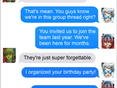 Texts From Superheroes: Team Work