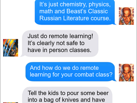 Texts From Superheroes: Back To School