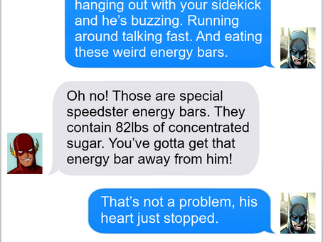 Texts From Superheroes: You Are What You Eat