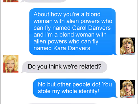 Texts From Superheroes: Double Danvers