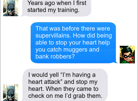 Texts From Superheroes: Heart-Stopping