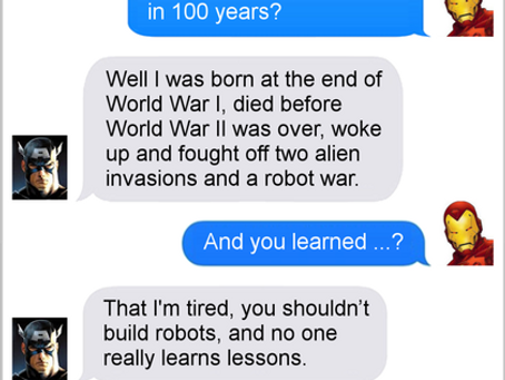 Texts From Superheroes: You Live, You Learn?