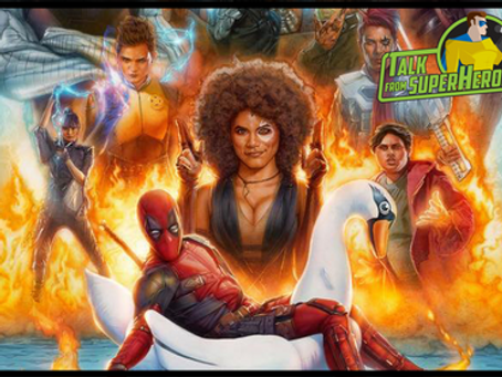 Talk From Superheroes: Deadpool 2