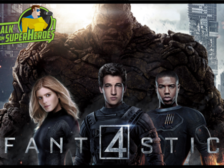 Talk From Superheroes: Fantastic Four (2015)