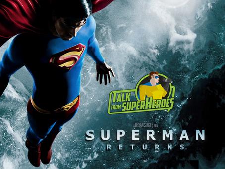Talk From Superheroes: Superman Returns