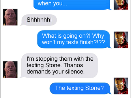 Texts From Superheroes: Thanos Demands Your Silence (No Infinity War Spoilers)