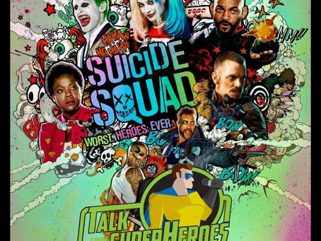 Talk From Superheroes: Suicide Squad