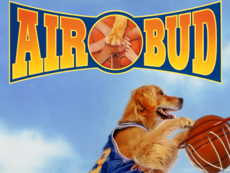 The Villain Was Right: Air Bud