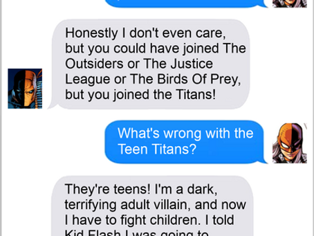 Texts From Superheroes: Team Player