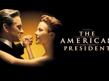 I Hate It But I Love It: The American President