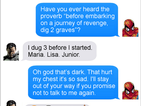 Texts From Superheroes: Emotional Punishment