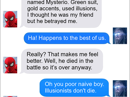 Texts From Superheroes: Fool Me Once