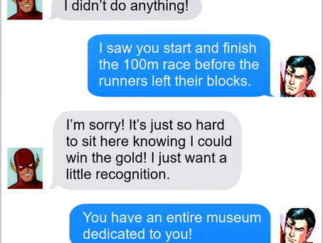 Texts From Superheroes: Going For Gold