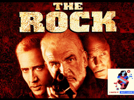 I Hate It But I Love It: The Rock