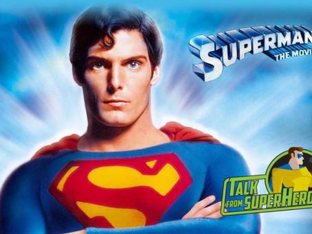 Talk From Superheroes: Superman (1978)