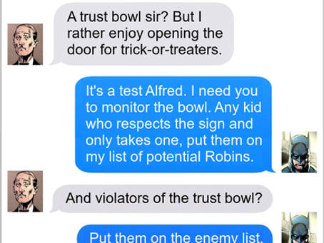 Texts From Superheroes: Trust Exercise