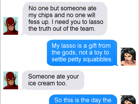 Texts From Superheroes: Princess of Revenge