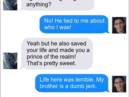 Texts From Superheroes: Could Be Worse