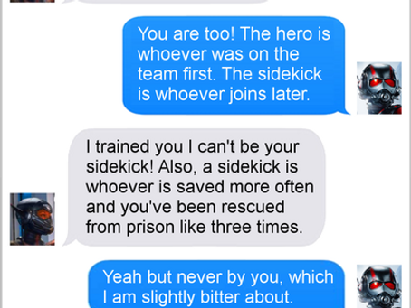 Texts From Superheroes: Know Your Role