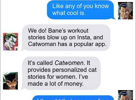 Texts From Superheroes: Too Much of A Thinker